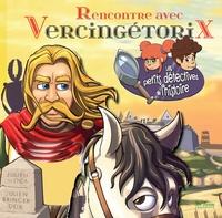 Julien Moca et Julien Bringer Deik - Rencontre avec Vercingétorix.