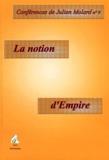 Julien Molard - La notion d'empire.