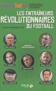 Julien Momont et Christophe Kuchly - Les entraîneurs révolutionnaires du football - Ils ont transformé le jeu.