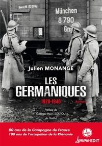 Julien Monange - Les Germaniques - 1920-1940.