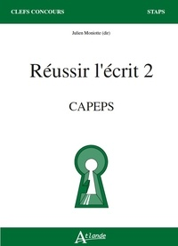 Julien Moniotte - Reussir l'écrit 2 - CAPES.