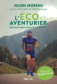 Julien Moreau - L'éco-aventurier - Mon tour de France au service de l'environnement.
