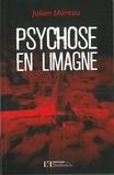 Julien Moreau - Psychose en Limagne.