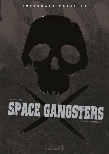 Space gangsters Intégrale prestige Plaisir aquatique