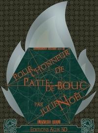 Julien Noël - Pour l'honneur de Patte-de-Bouc.