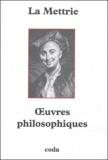 Julien Offray de La Mettrie - Oeuvres philosophiques.