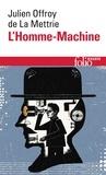 Julien Offroy De La Mettrie - L'homme-machine.