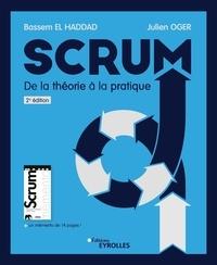 Julien Oger et Bassem El Haddad - Scrum - De la théorie à la pratique initiation, perfectionnement, agilité.