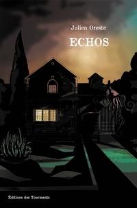 Julien Oreste - Echos.