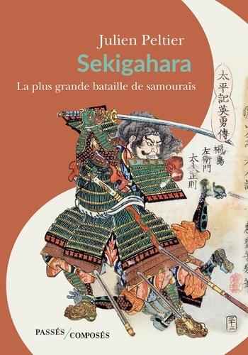 Sekigahara. La plus grande bataille de samouraïs