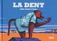 Julien Perrin et Fred L - La dent.