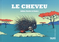 Julien Perrin - Le cheveu.
