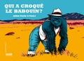 Julien Perrin et Fred L - Qui a croqué le babouin ?.