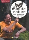 Julien Perrot - La minute nature.