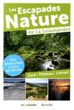 Julien Perrot - Les escapades nature de La Salamandre - Jura, Plateau, Léman.