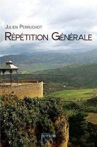 Julien Perruchot - Répétition générale.