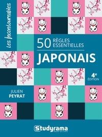 Julien Peyrat - Japonais - 50 règles essentielles.