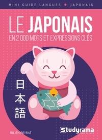 Julien Peyrat - Le japonais en 2 000 mots et expressions clés.