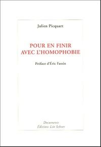 Julien Picquart - Pour en finir avec l'homophobie.