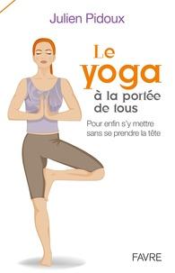 Deedr.fr Le yoga à la portée de tous - Pour enfin s'y mettre sans se prendre la tête Image