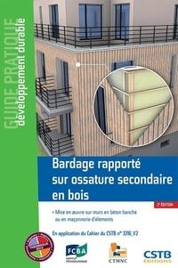 Bardage rapporté sur ossature secondaire en bois - Mise en oeuvre sur mur en béton banché ou en maçonnerie déléments.pdf