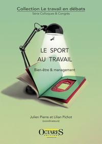 Julien Pierre et Lilian Pichot - Le sport au travail - Bien-être & management.