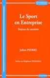 Julien Pierre - Le sport en entreprise - Enjeux de sociétés.
