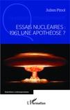 Julien Pinol - Essais nucléaires : 1961, une apothéose ?.