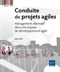 Julien Plée - Conduite de projets agiles - Management alternatif dans une équipe de développement agile.