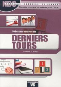 Julien Plessis et Olivier Mornet - Derniers tours - 50 dossiers transversaux.