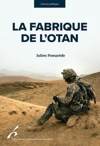 Julien Pomarède - La fabrique de l'OTAN - Contre-terrorisme et organisation transnationale de la violence.