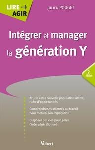 Julien Pouget - Intégrer et manager la génération Y.