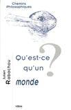 Julien Rabachou - Qu'est-ce qu'un monde ?.