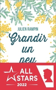 Julien Rampin - Grandir un peu.