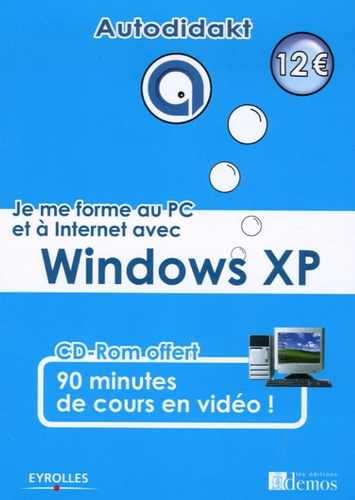 Julien Razé - Je me forme au PC et à Internet avec Windows XP. 1 Cédérom