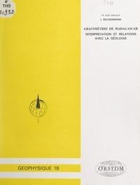 Julien Rechenmann - Gravimétrie de Madagascar : interprétation et relations avec la géologie.