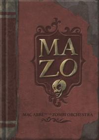 MAZO - Mac Abbé et le Zombi Orchestra.pdf
