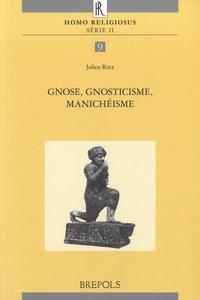 Julien Ries - Gnose, gnosticisme, manichéisme.