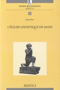 Julien Ries - L'Eglise gnostique de Mani - Homo religiosus Serie II.