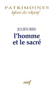 Julien Ries - L'homme et le sacré.