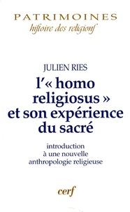 Julien Ries - L'homo religiosus et son expérience du sacré.