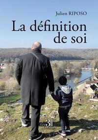 Julien Riposo - La définition de soi.