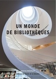 Julien Roche - Un monde de bibliothèques.
