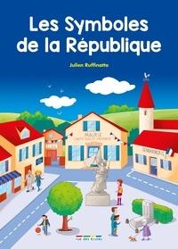 Julien Ruffinatto - Les symboles de la République.