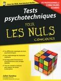Julien Sandras - Tests psychotechniques pour les nuls.