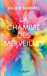 Téléchargez des livres pour allumer le feu La chambre des merveilles par Julien Sandrel RTF en francais 9782702162897