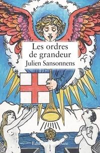 Julien Sansonnens - Les ordres de grandeur.