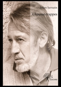 Julien Sarrazin - Chausse-trappes.