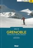 Julien Schmitz - Autour de Grenoble - Chartreuse, Vercors, Belledonne, Mateysine.