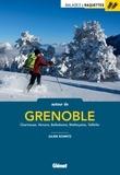 Julien Schmitz - Balades à raquettes autour de Grenoble - Chartreuse, Vercors, Belledonne, Matheysine, Taillefer.